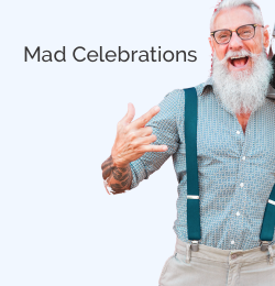 mad Celebarations