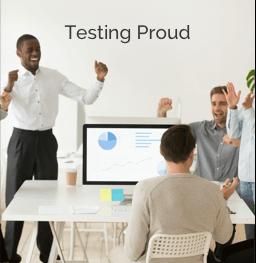 testing proud
