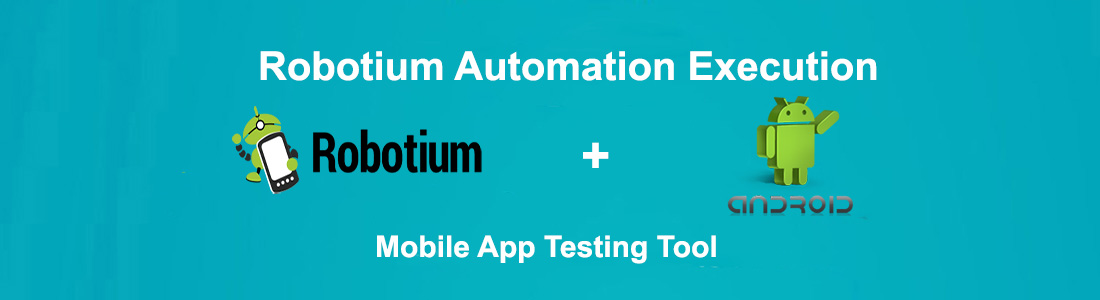 Robotium Automation Execution