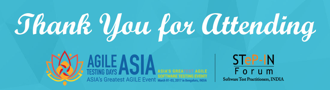 Thank You for Attending - Agile Testing Conference 2017