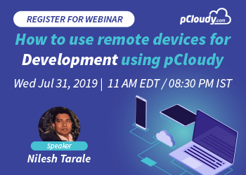 How to use remote devices for Development using pCloudy