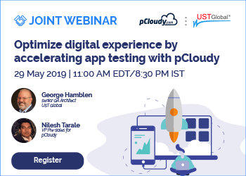 Optimize Digital Experience by accelerating app testing with pCloudy