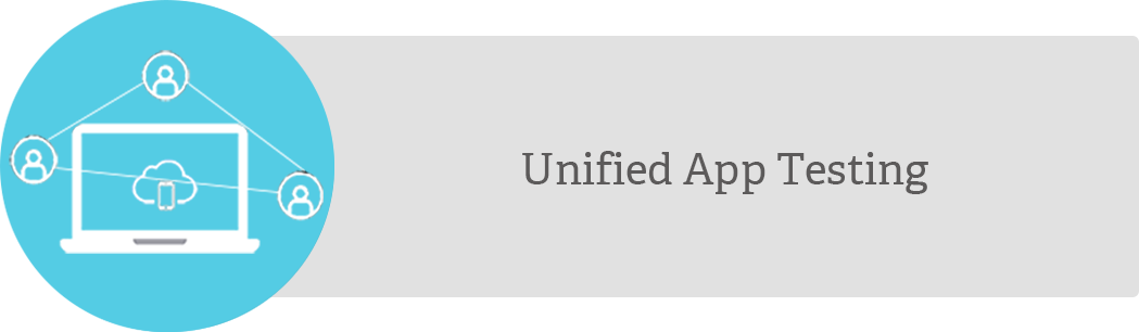 Unified App Testing