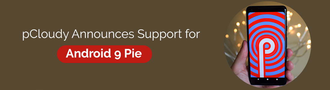 pCloudy Announces Support for Android 9 Pie