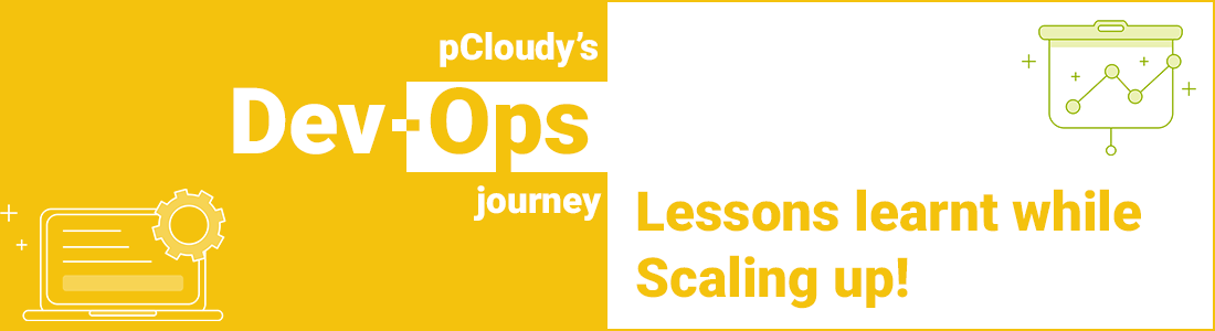 pCloudy's DevOps Journey: Lessons Learnt While Scaling Up!