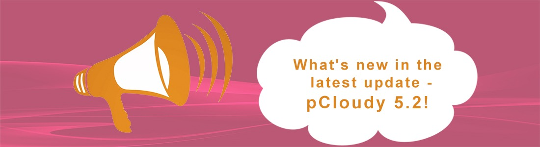 What's New in The Latest Update – pCloudy 5.2!