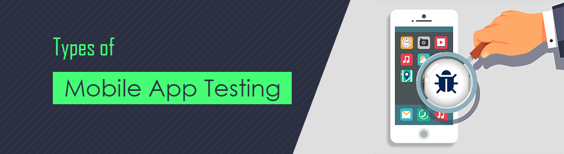 7 Types Of Mobile App Testing