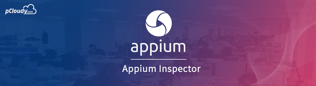 How to use Appium Inspector for Test Automation