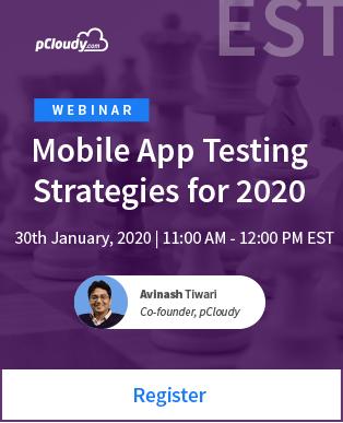 Mobile App Testing Strategies for 2020