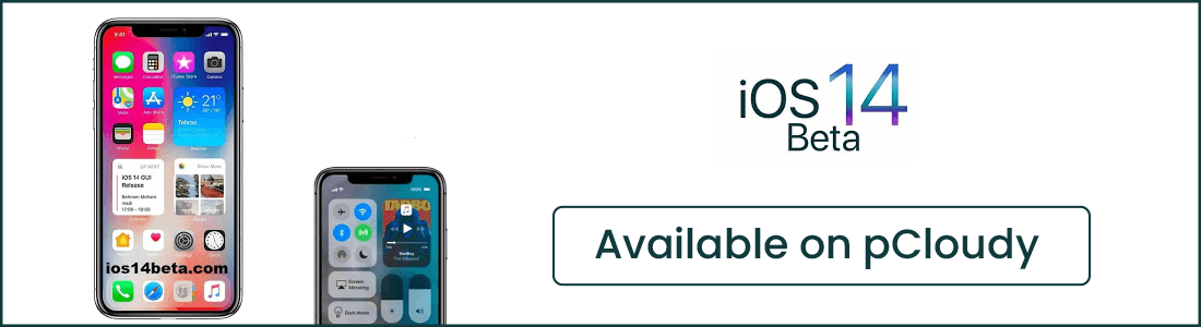 iOS 14 Beta Available on pCloudy