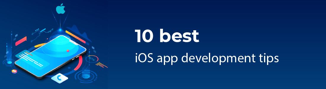 10 Best iOS App Development Tips