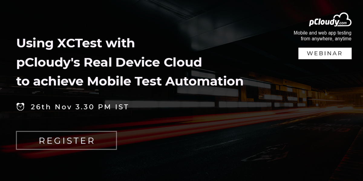 Using XCTest with pCloudy's Real Device Cloud to achieve Mobile Test Automation