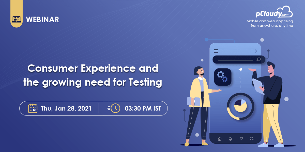 Consumer Experience and the growing need for Testing