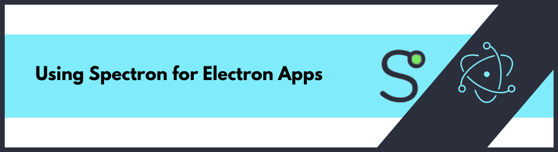 Using Spectron for Electron Apps