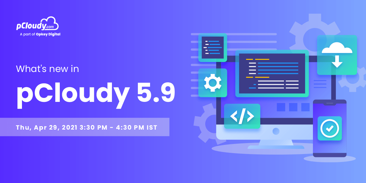 What's new in pCloudy 5.9?