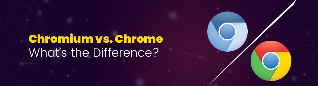 Chromium vs. Chrome – What's the Difference?