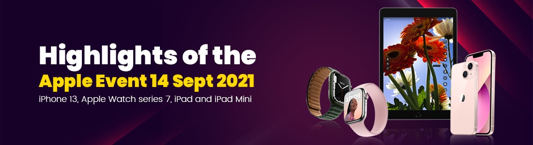 Highlights of the Apple Event 14 Sept 2021