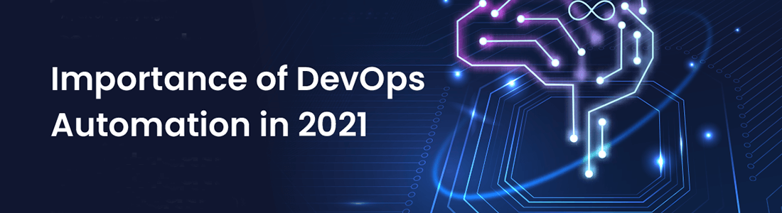 Importance of DevOps Automation in 2021