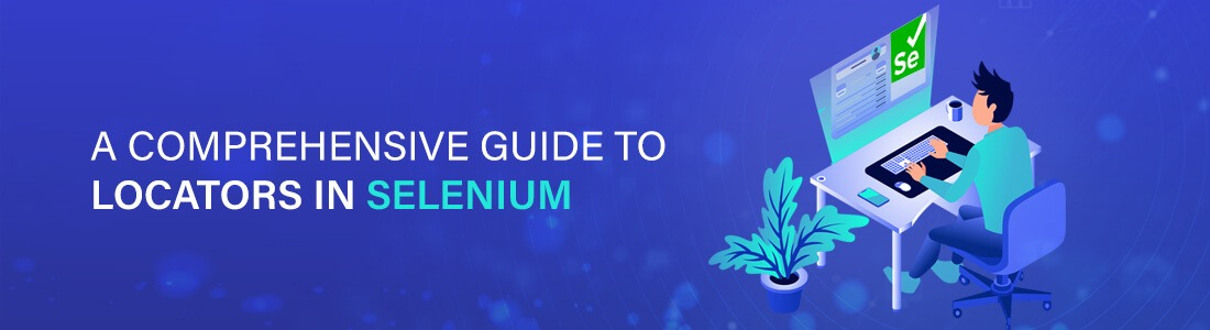 A Comprehensive Guide To Locators In Selenium