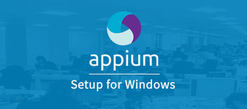 Appium Setup for Windows
