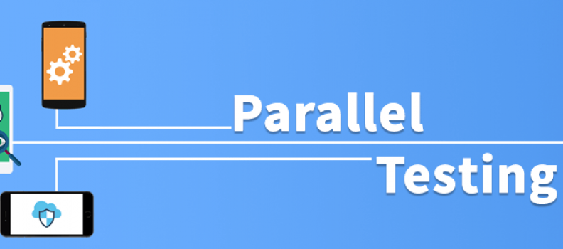 5 Benefits of Parallel Testing