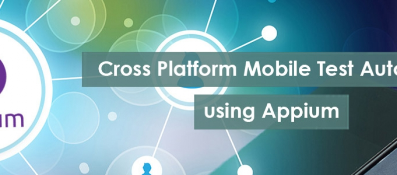 Cross Platform Mobile Test Automation Using Appium