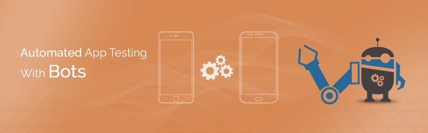 Automated App Testing with Bots