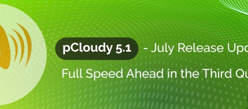 pCloudy 5.1 – July Release Update and Full Speed Ahead in the Third Quarter