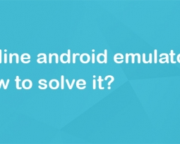 Problems with Online Android Emulators and how to solve it?