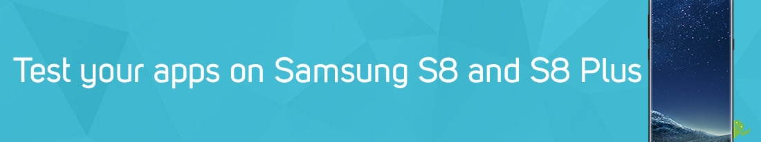 We are committed to keep you ahead of others: pCloudy is fastest to add Samsung S8 and S8 Plus devices.