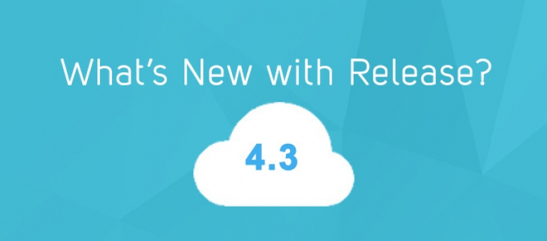 What's New With Release 4.3?